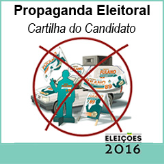 Propaganda Eleitoral - Cartilha do Candidato